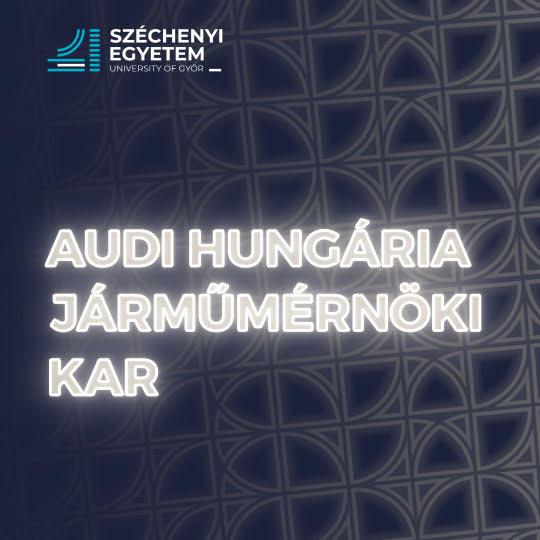 Audi Hungaria Járműmérnöki Kar - NYK