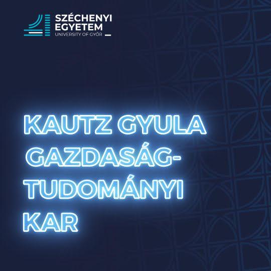 Kautz Gyula Gazdaságtudományi Kar - NYK
